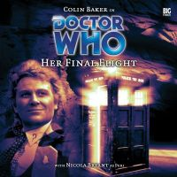 Doctor Who Special Bonus Release 3: Her Final Flight - Audio CD